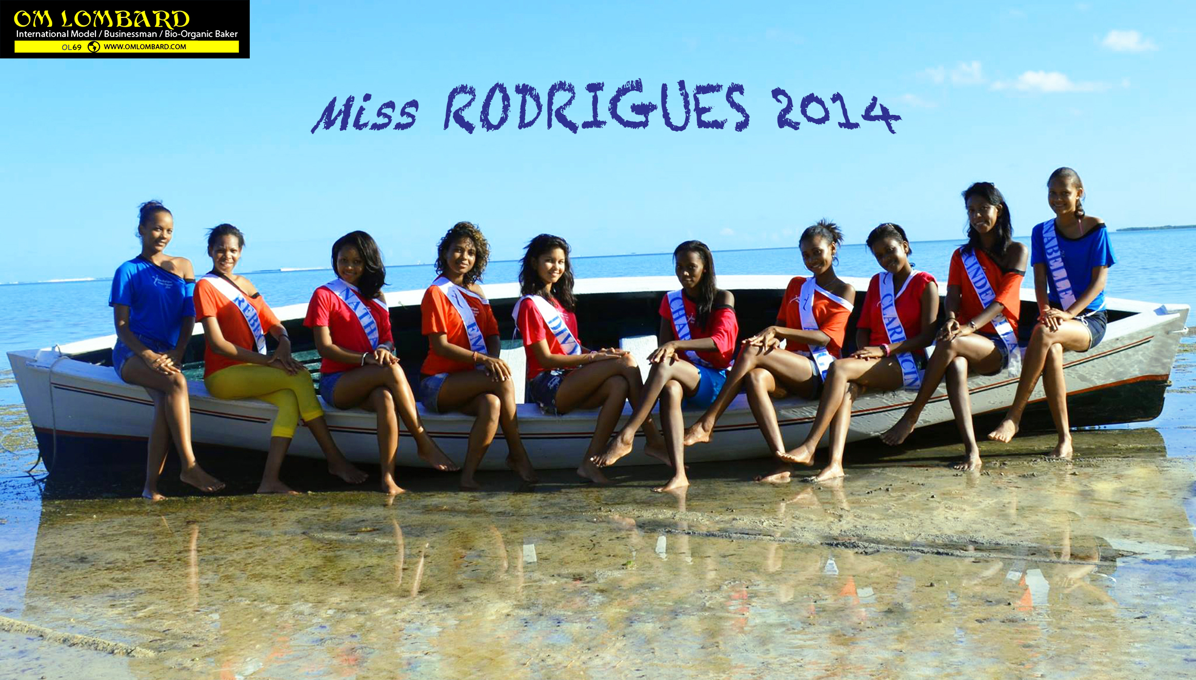 """Om LOMBARD for Week-End Mauritius : """"Om LOMBARD encadre les Miss"""" – Miss RODRIGUES 2014 – 10/5/2014 MAURITIUS"""